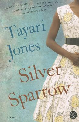 Silver Sparrow By Jones, Tayari