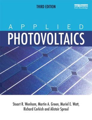 Applied Photovoltaics By Wenham, Stuart R.